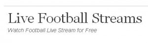 Watch Football Online Via Live-Football-Free the Streaming Website